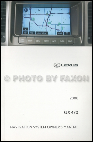 2008 Lexus GX 470 Navigation System Owners Manual Original
