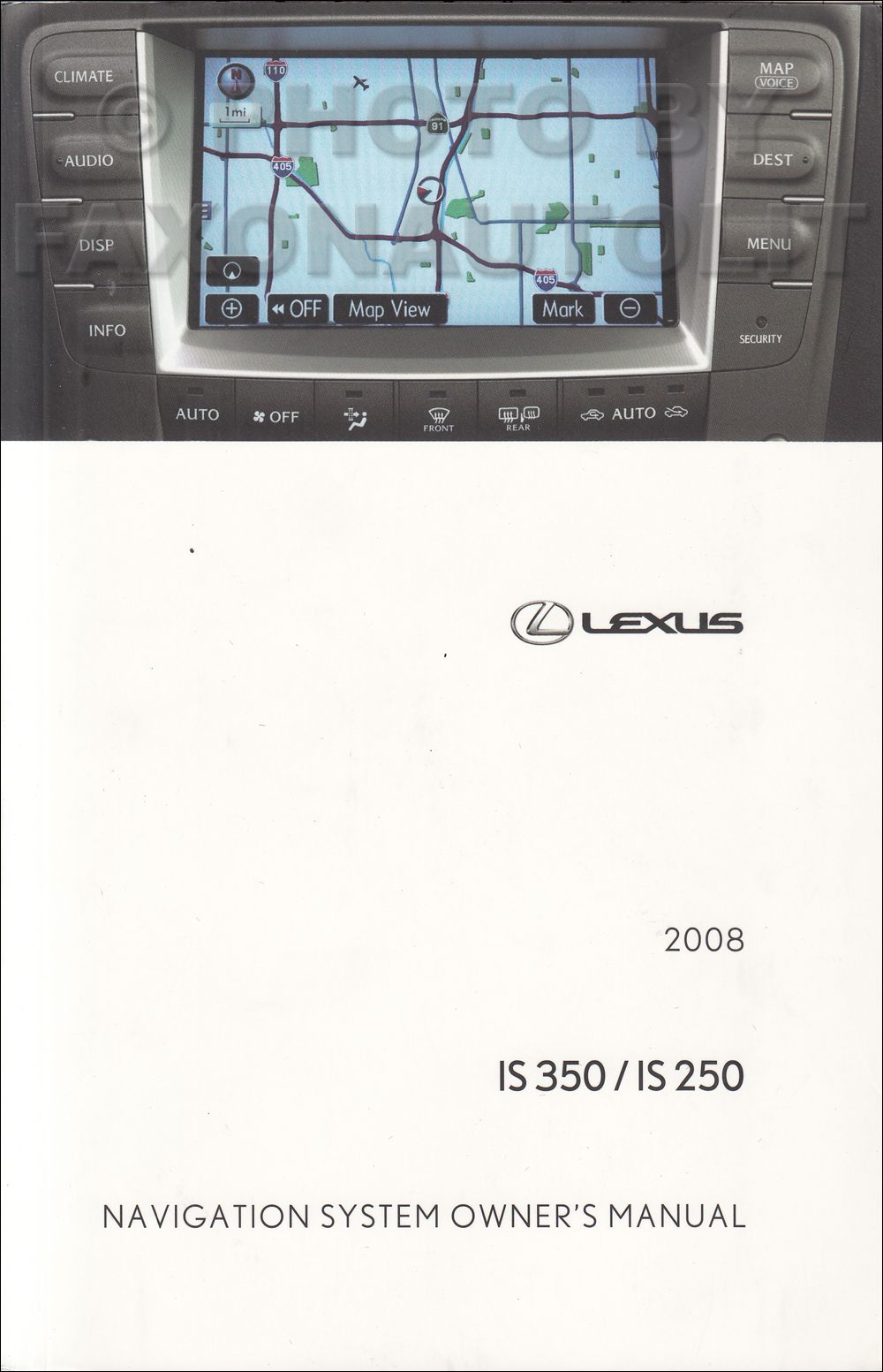 2008 Lexus IS 250/350 Navigation System Owners Manual Original