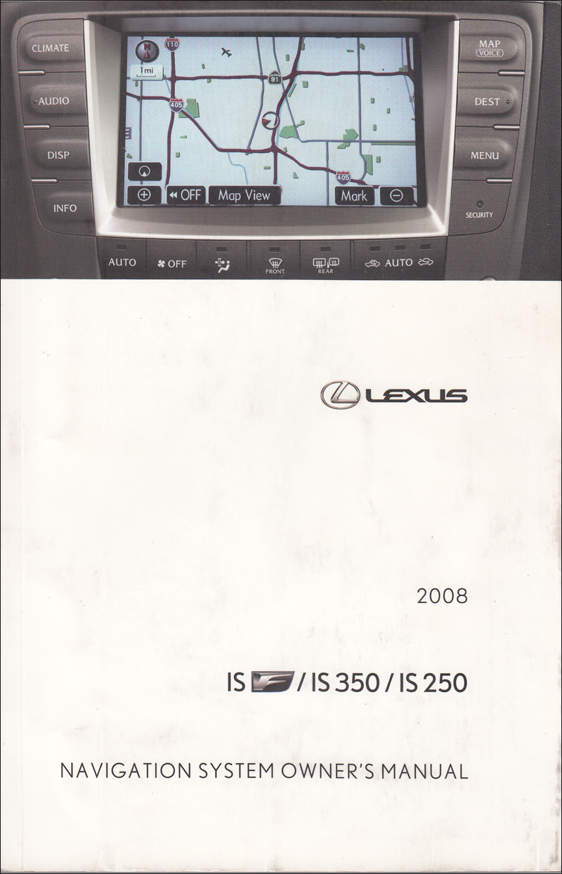 2008 Lexus IS F/250/350 Navigation System Owners Manual Original