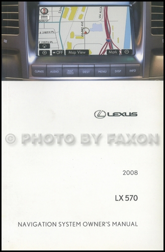 2008 Lexus LX 570 Navigation System Owners Manual Original