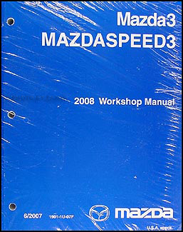 2008 Mazda3 Repair Manual Original