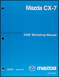2008 mazda cx 7 repair shop manual original rh faxonautoliterature com 2008 mazda cx 7 manual book 2008 mazda cx 7 owner's manual