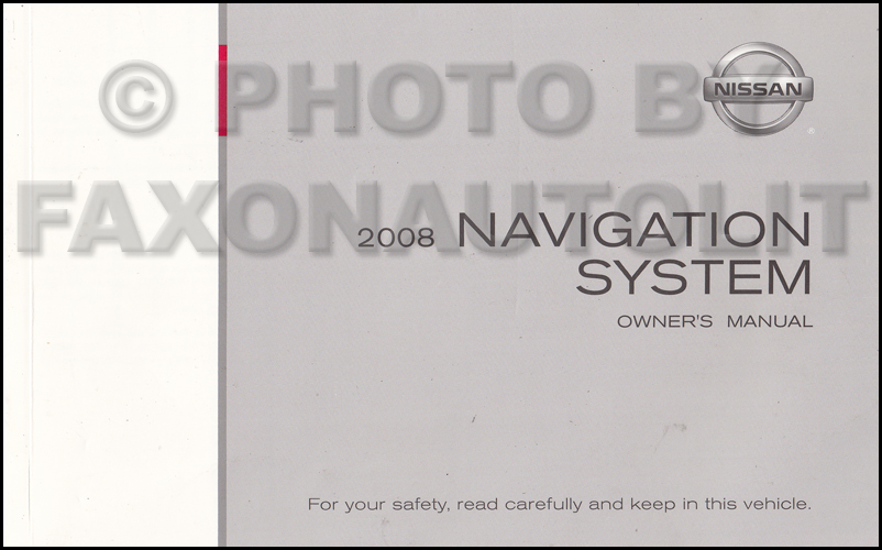 2008 Nissan Armada & Pathfinder Navigation System Owners Manual Original