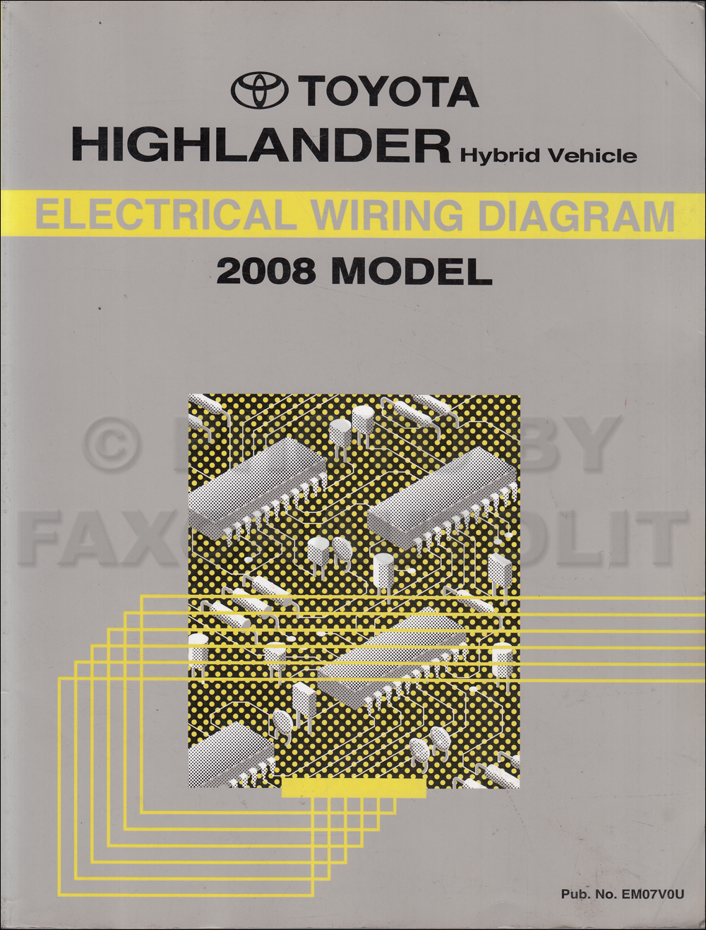 2008 Toyota Highlander Hybrid Wiring Diagram Manual Original Hybrid