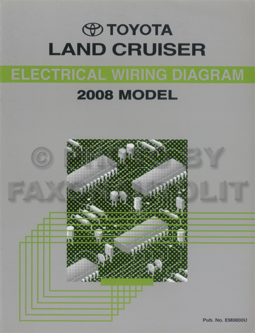 2008 Toyota Land Cruiser Wiring Diagram Manual Original