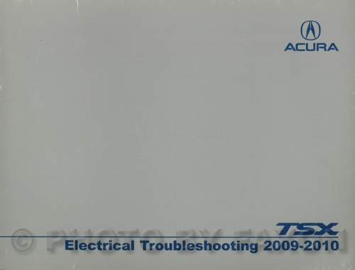 2009-2010 Acura TSX Electrical Troubleshooting Manual Original 4 cylinder