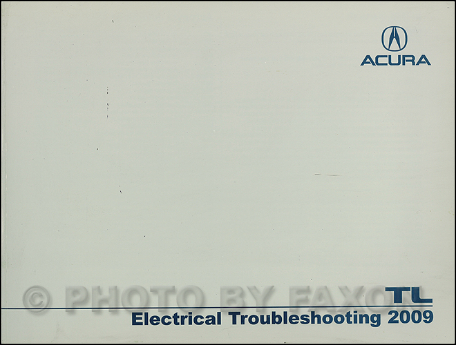 2009 Acura TL Electrical Troubleshooting Manual Original