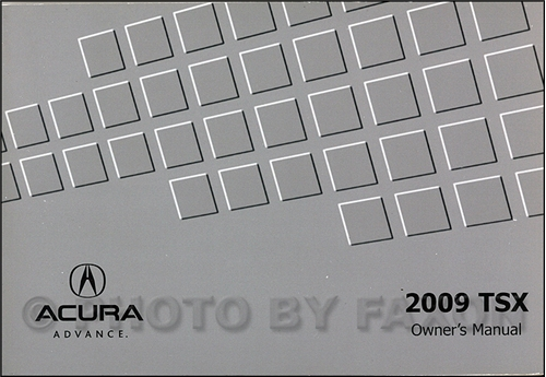 2009 Acura TSX Owners Manual Original