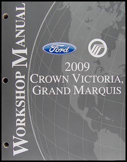 2009 Crown Victoria & Grand Marquis Shop Manual Original