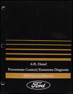 2009 Ford E350 6.0L Diesel Engine & Emissions Diagnosis Manual Original