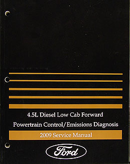 2009 Ford Low Cab Forward 4.5L Diesel Engine Diagnosis Manual Original