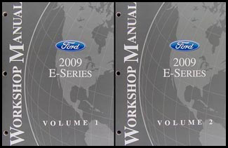 2009 Ford Econoline Van and Club Wagon Repair Shop Manual Original Set