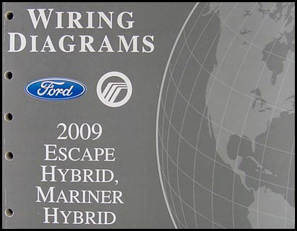 2009 Escape Hybrid/Mariner Hybrid Wiring Diagram Manual Original
