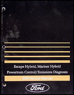 2009 Escape Hybrid/Mariner Hybrid Engine & Emissions Diagnosis Manual