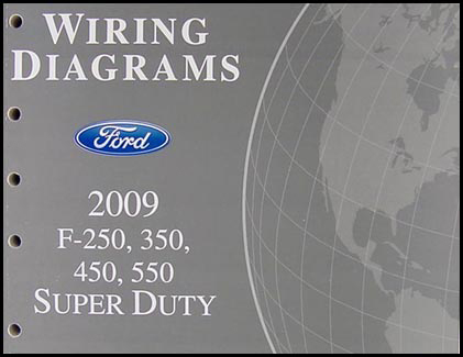 2009 Ford F250 thru 550 Super Duty Wiring    Diagram    Manual Original