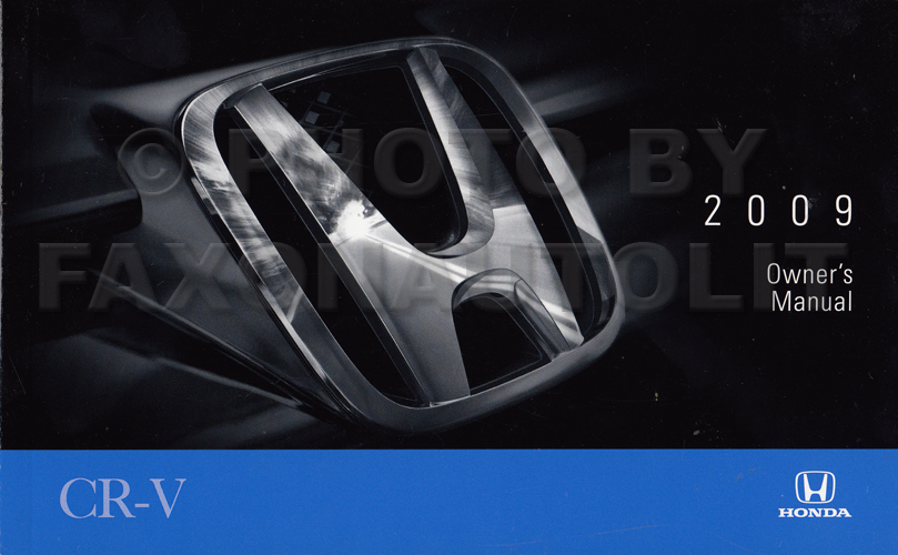 2009 Honda CR-V Owner's Manual Original
