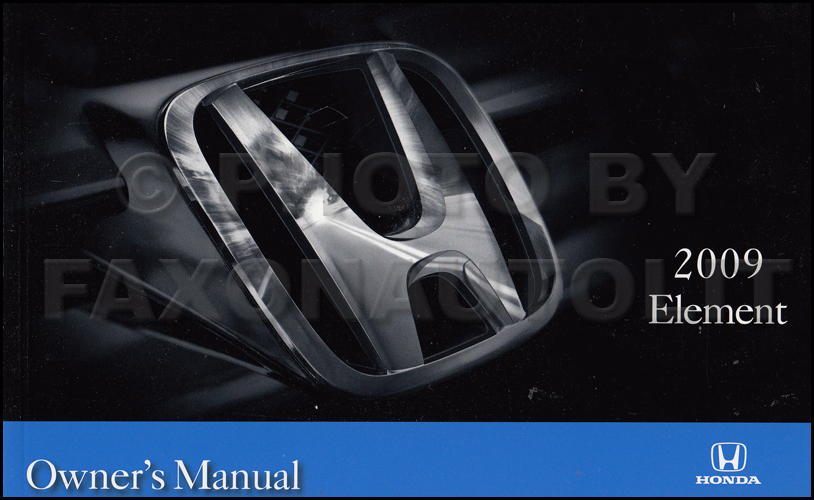 2009 Honda Element Owner's Manual Original
