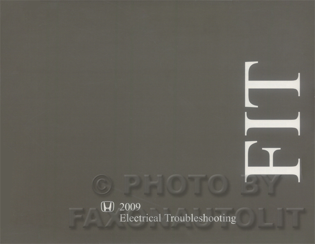 2009 Honda Fit Electrical Troubleshooting Manual Original