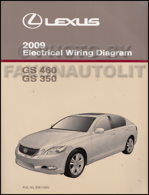 2009 Lexus GS 350 and GS 460 Wiring Diagram Manual Original