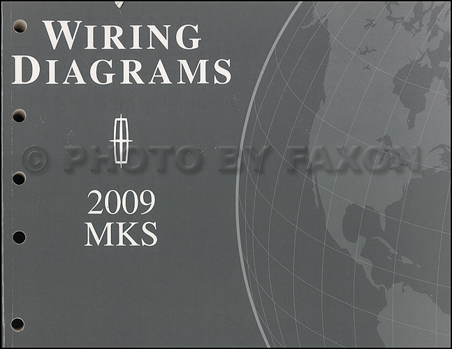 2009 Lincoln MKS Wiring Diagram Manual Original