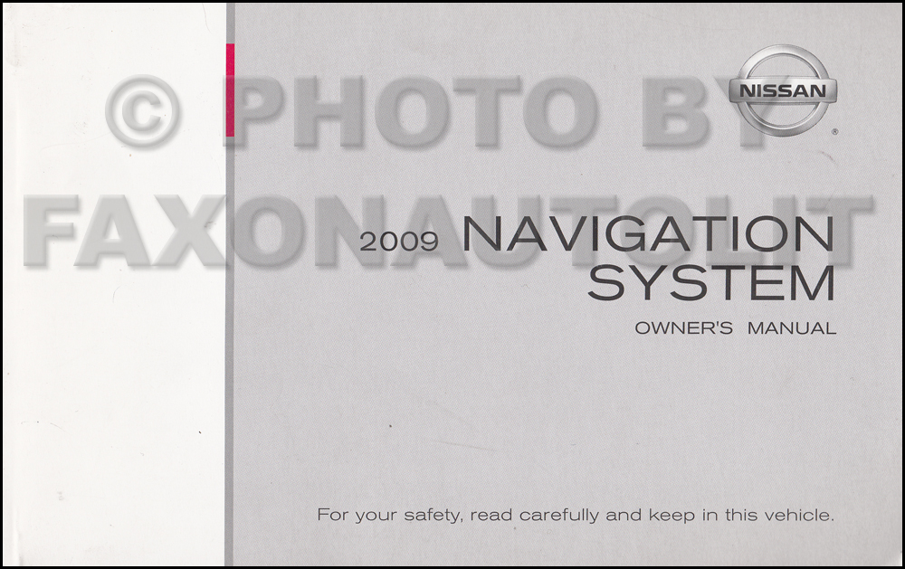 2009 Nissan Navigation System Owners Manual 370Z Pathinder Murano Armada Maxima