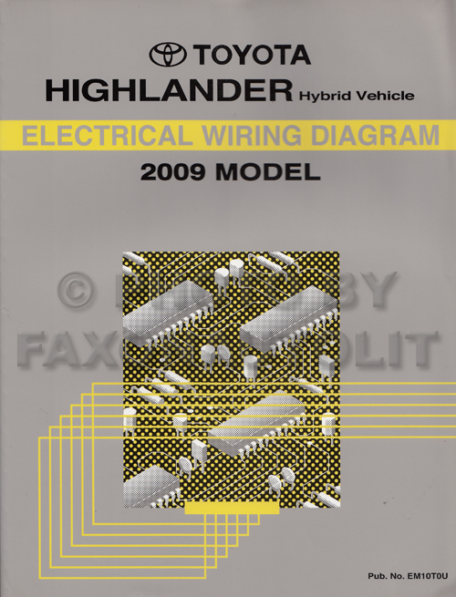 2009 Toyota Highlander Hybrid Wiring Diagram Manual Original Hybrid | Hybrid Wiring Diagrams |  | Faxon Auto Literature