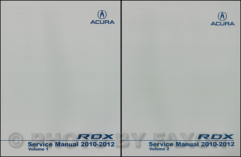 2010-2012 Acura RDX Service Manual 2 Volume Set
