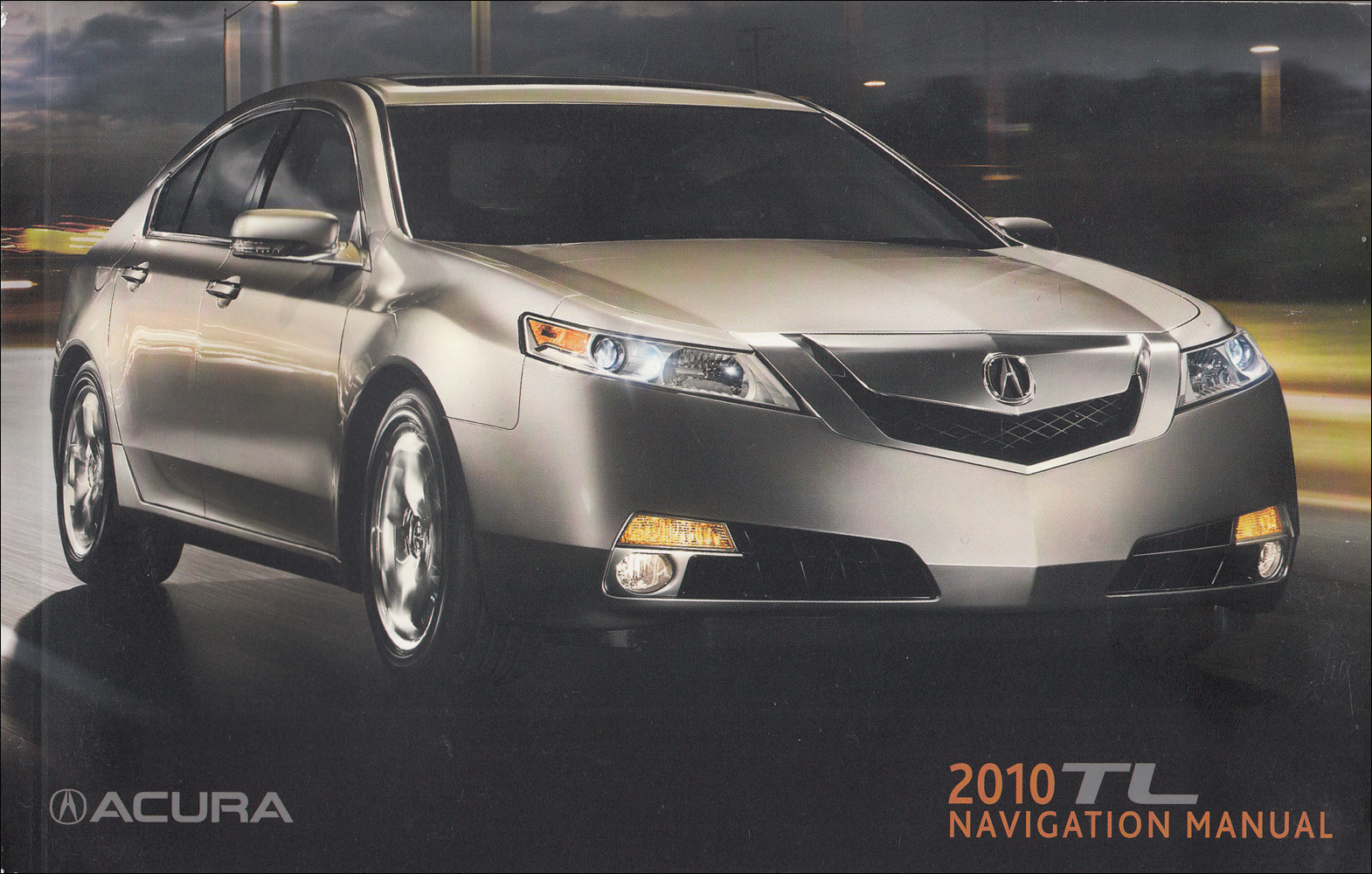 2010 Acura TL Navigation System Owners Manual Original