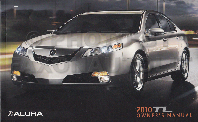 2010 Acura TL Owners Manual Original