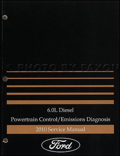 2010 Ford E350 6.0L Diesel Engine/Emissions Diagnosis Manual Original
