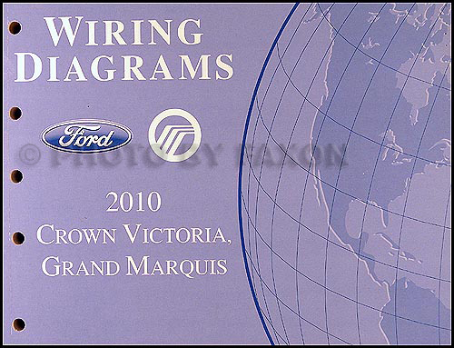 2010 Crown Victoria  U0026 Grand Marquis Wiring Diagram Manual Original