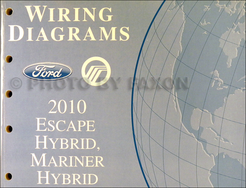 2010 Ford Escape Hybrid and Mercury Mariner Hybrid Wiring Diagram Manual Original