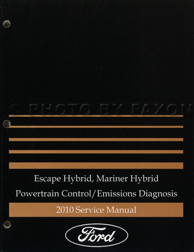 2010 Ford Escape Hybrid/Mercury Mariner Hybrid Engine/Emissions Diagnosis Manual Original