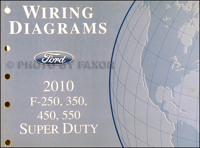 2010 ford f-250 thru 550 super duty wiring diagram manual original  faxon auto literature