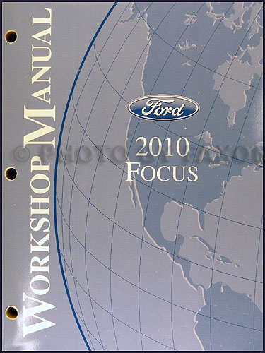 2010 Ford Focus Shop Manual Original