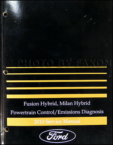 2010 Ford Fusion/ Mercury Milan Hybrid Engine and Emissions Diagnosis Manual Original