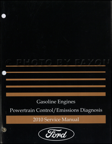 2010 Ford Gasoline Engine/Emissions Diagnosis Manual Original