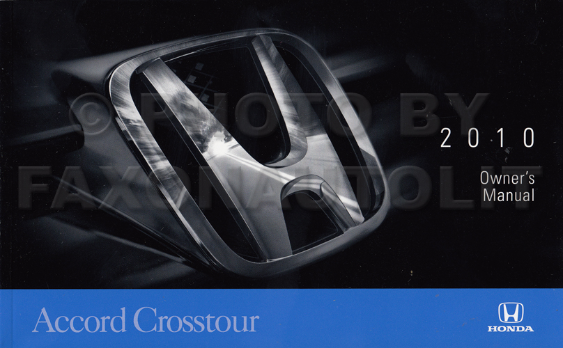 2010 Honda Accord Crosstour Owner's Manual Original