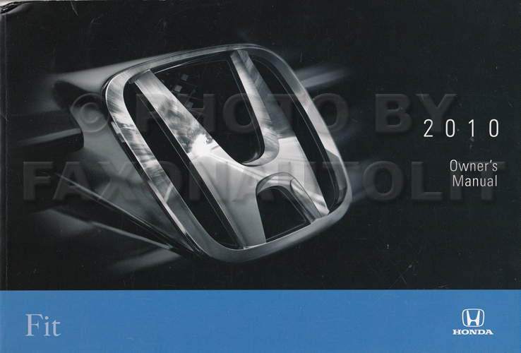 2010 Honda Fit Owner's Manual Original
