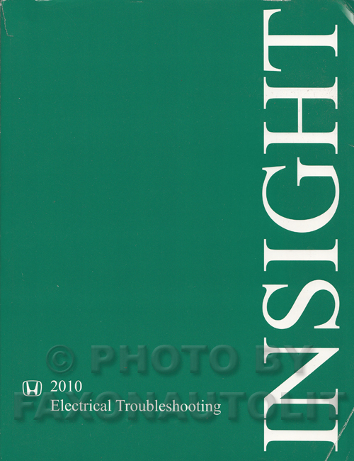 2010 Honda Insight Electrical Troubleshooting Manual Original