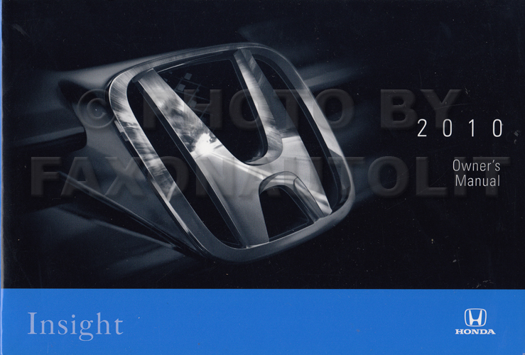 2010 Honda Insight Owner's Manual Original