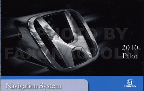 2010 Honda Pilot Navigation System Owners Manual Original