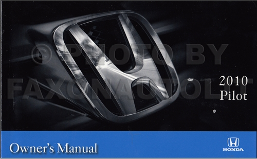 2010 Honda Pilot Owner's Manual Original