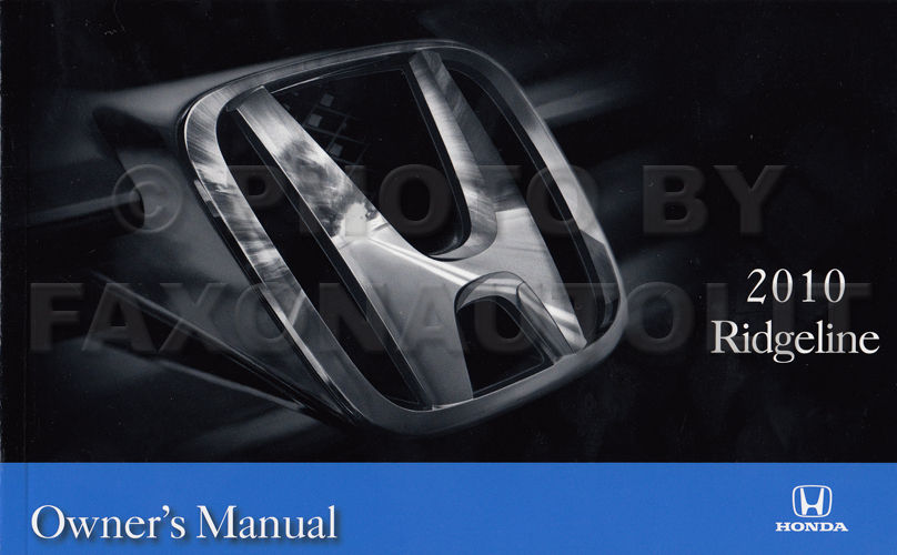 2010 Honda Ridgeline Owner's Manual Original