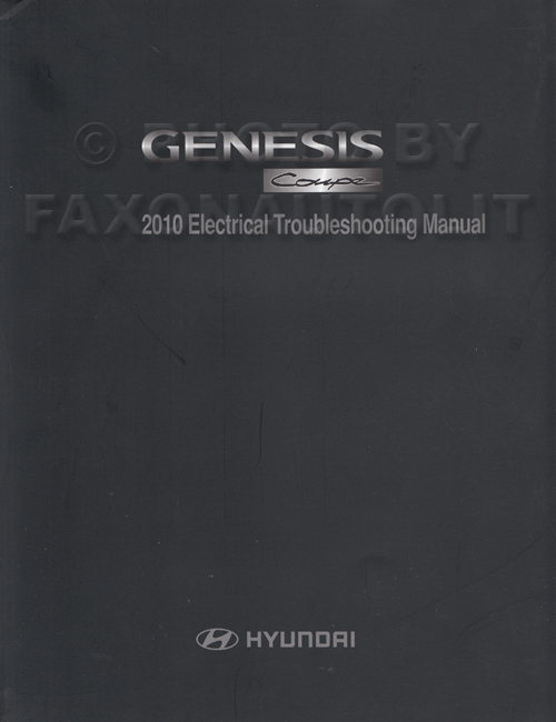 2010 Hyundai Genesis Coupe Electrical Troubleshooting Manual Original