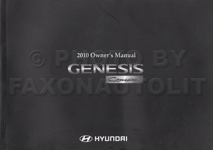 2010 Hyundai Genesis Coupe Owner's Manual Original 2 Door