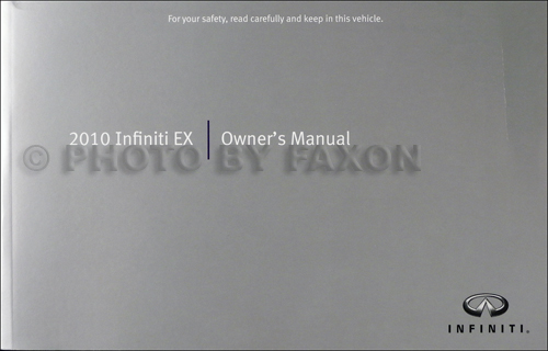 2010 Infiniti EX Owner's Manual Original EX35