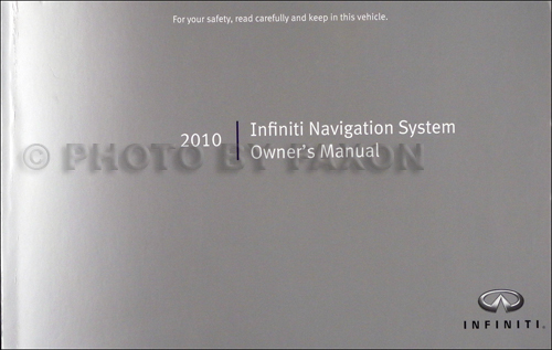 2010 Infiniti Navigation System Owner's Manual Original