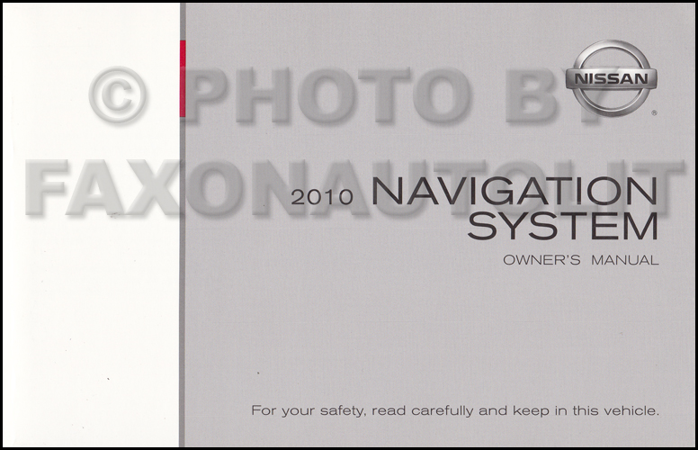 2010 Nissan Navigation System Owners Manual Original Armada, Pathfinder, and Murano