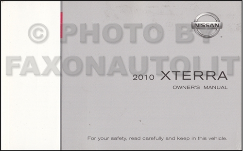 2010 Nissan Xterra Owner's Manual Original